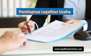 Read more about the article Seberapa Penting Legalitas untuk Usaha Anda