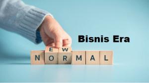 Read more about the article 7 Hal yang Perlu Diperhatikan Ketika Menjalankan Bisnis di Era New Normal